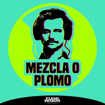 FleshDesignz-MezclaoPlomo-